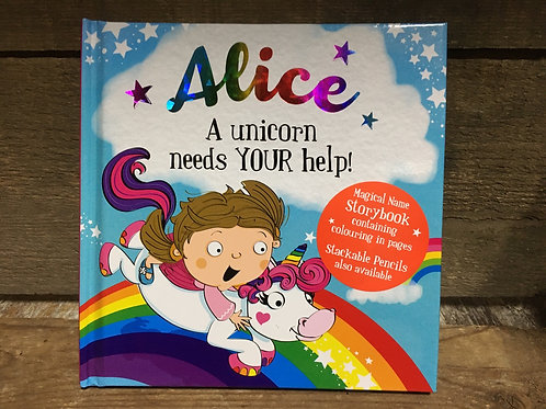 Alice A Unicorn Needs Your Help Magical Storytime Book
