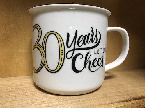 """30 Years, Let Us Cheer"" Ceramic Mug"