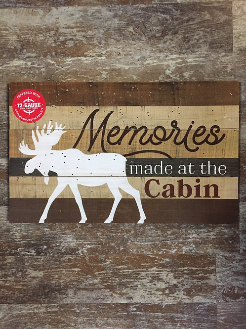 """17"""" x 10"""" """"Memories are Made at the Cabin"""" Moose Wooden Sign by P. Graham Dunn"""