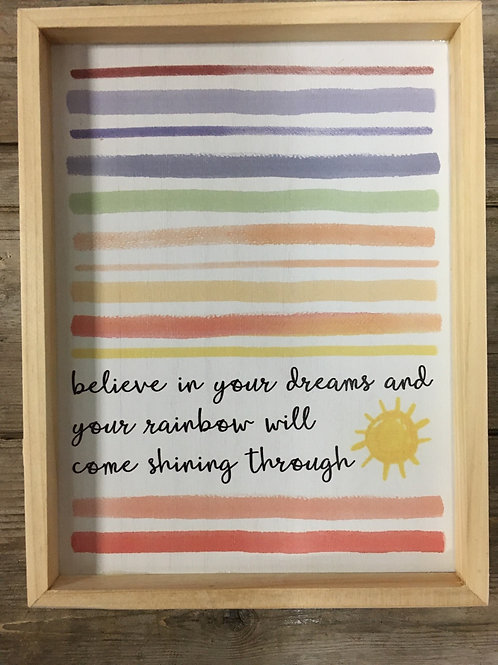 """""""Believe In Your Dreams"""" - 9.5"""" x 7.25"""" x 2- """" Wood Framed Sign"""