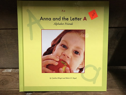 Anna and the Letter A An Alphabet Friends Hardcover Book