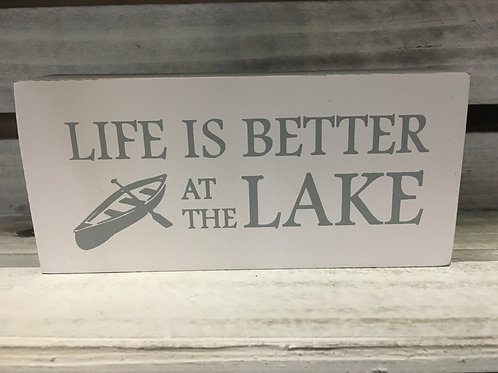 """""""Life is Better at the Lake"""" - 5"""" x 2.5"""" x 1"""" Wooden Sign"""