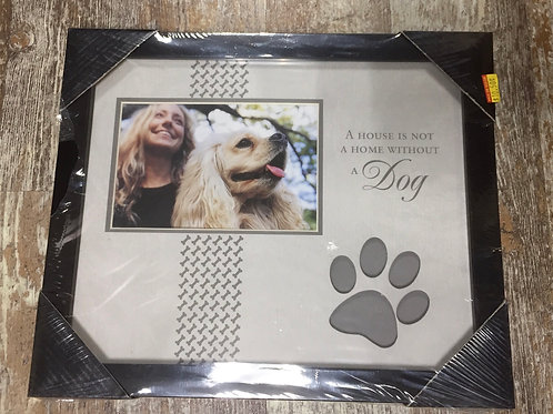 """""""A House is Not a Home Without a Dog"""" Picture Frame - Photo 3.5"""" x 5.5"""""""