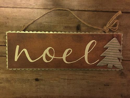 "12"" x 4"" ""Noel"" Wood and Metal Sign"