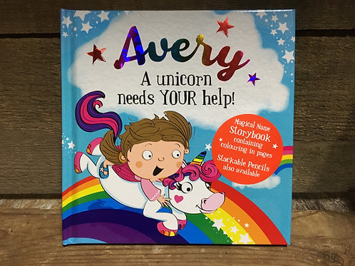 Avery A Unicorn Needs Your Help Magical Storytime Book