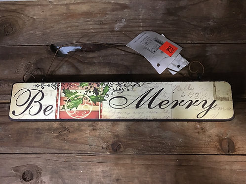 """Be Merry"" Wooden Sign"