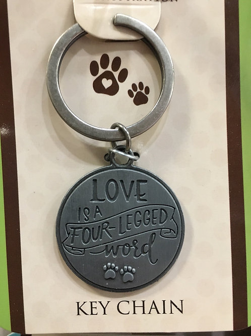 """Pawsitive Inspiration """"Love is a Four-Legged Word"""" Keychain"""