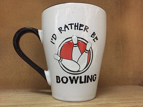 """I'd Rather be Bowling"" Ceramic Mug"