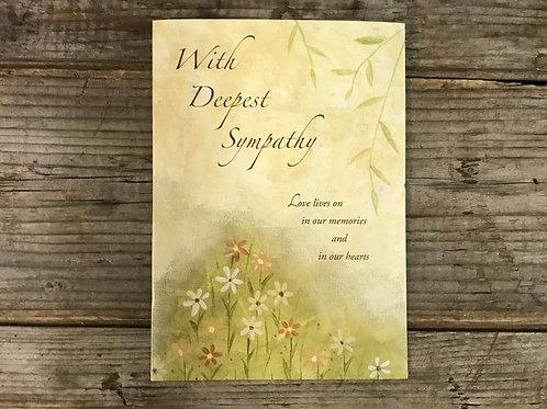 """With Deepest Sympathy…"" Sympathy 7.5"" x 5.25"" Greeting Card by Hazy Jean"