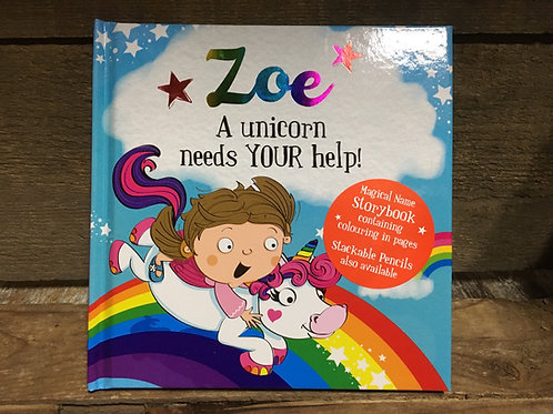 Zoe A Unicorn Needs Your Help Magical Storytime Book