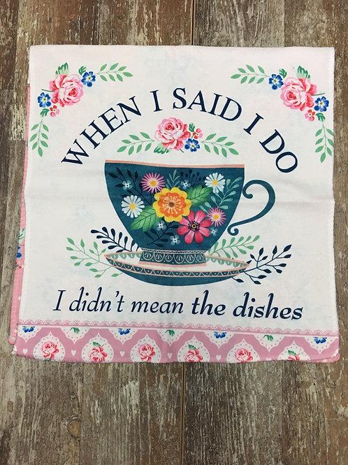 """When I Said I Do..."" Microfibre Kitchen Towel by History & Heraldry"