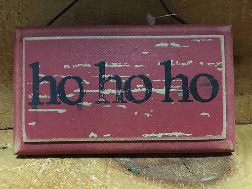 Ho HoHo Wooden Sign Christmas Tree Ornament