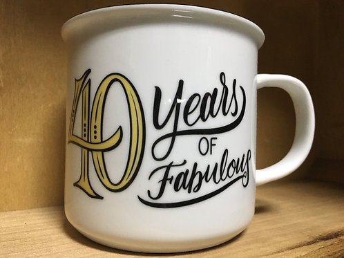 """40 Years of Fabulous"" Ceramic Mug"