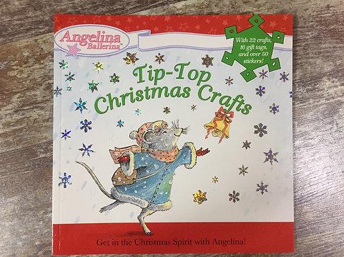 Tip Top Christmas Crafts Angelina Ballerina Book