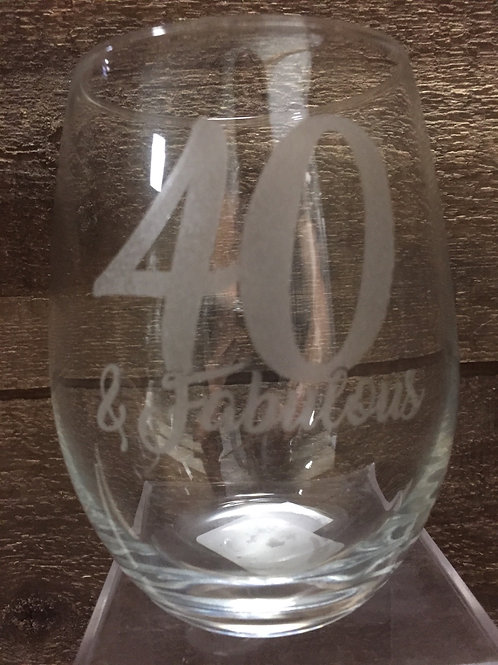 """""""40 & Fabulous"""" Stemless Wine Glass by Carson Home Accents"""