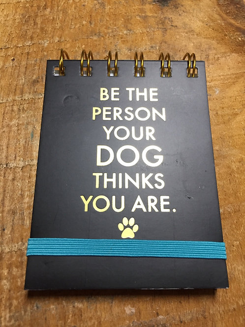"""Be The Person... - 4.5"""" x 3"""" - Notebook"""