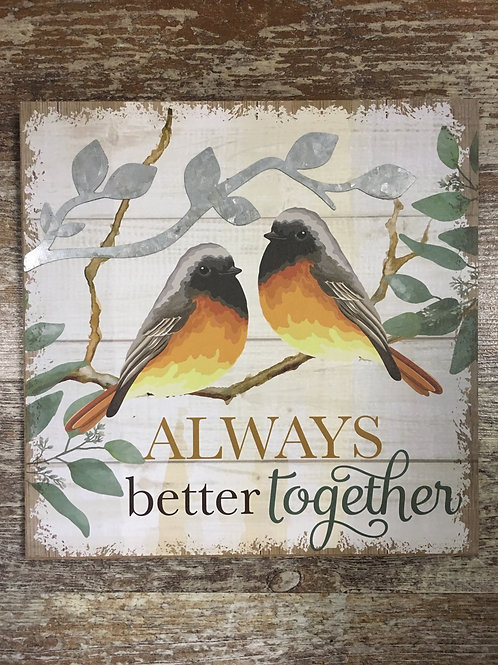 """""""Always Better Together"""" Wall Sign - 8"""" x 8"""""""