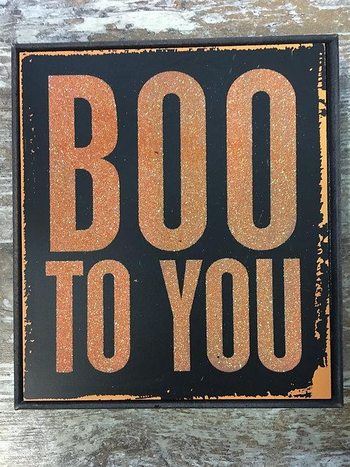 """Boo To You"" 8"" x 7"" Glittery Halloween Wood Sign"
