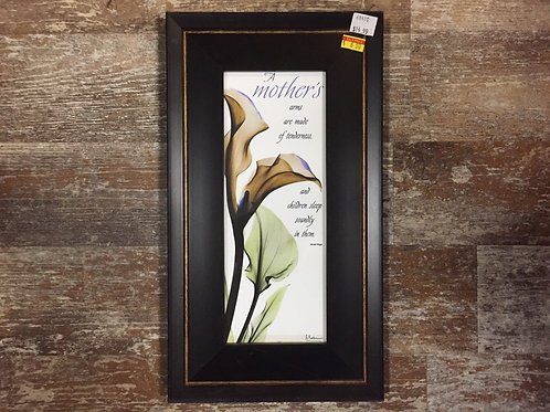 """""""A Mother's Arms..."""" 19.5"""" x 7.5"""" Framed Sign"""