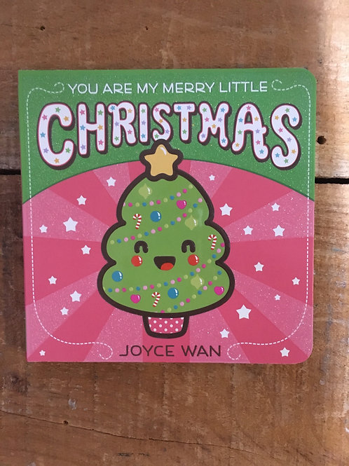 You Are My Merry Little Christmas Board Book