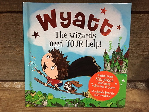 Wyatt The Wizards Need Your Help Magical Storytime Book
