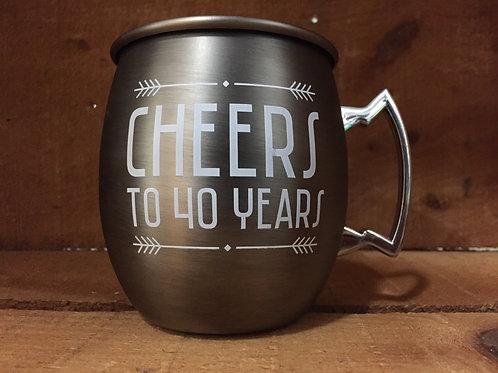"""""""Cheers to 40 Years"""" Metal Moscow Mule Mug"""