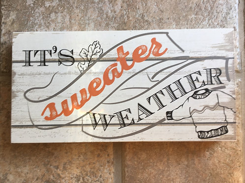"""""""It's Sweater Weather"""" 9"""" x 4.75"""" x 2"""" Wood Block with Hanger"""