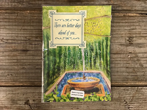 """""""There Are Better Days Ahead of You"""" 7"""" x 5"""" Greeting Card by Designer Greetings"""