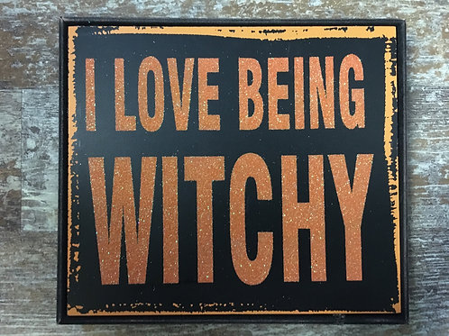 """""""I Love Being Witchy"""" 8"""" x 7"""" Glittery Halloween Wood Sign"""