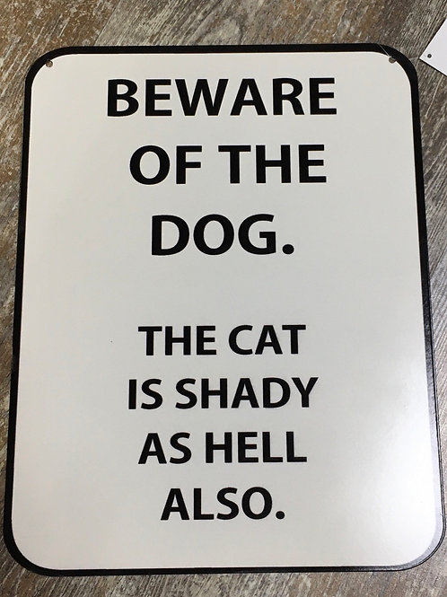 """""""Beware of the Dog..."""" Metal Sign - 14.5"""" x 11"""""""