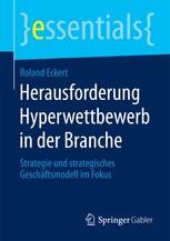 Herausforderung Hyperwettbewerb in der Branche