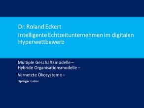 Intelligente Echtzeitunternehmen im digitalen Hyperwettbewerb
