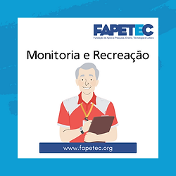 Monitoria e Recreação