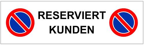Parkverbot Schild Reserviert Kunden