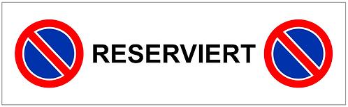 Parkverbot Schild Reserviert