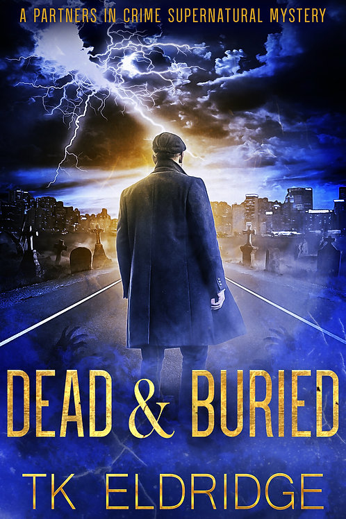 Autographed paperback of Dead & Buried