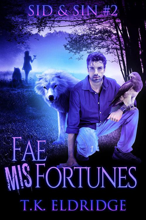 Autographed paperback of Fae MisFortunes