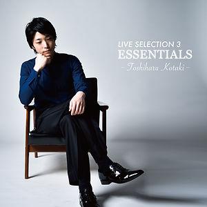 小瀧俊治 LIVE SELECTION 3 〜ESSENTIALS〜