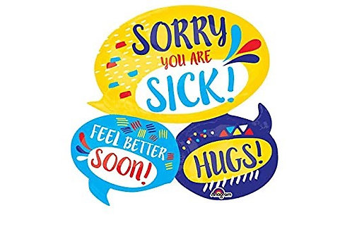 """Sorry You Are Sick 26"""" Mylar (335)"""