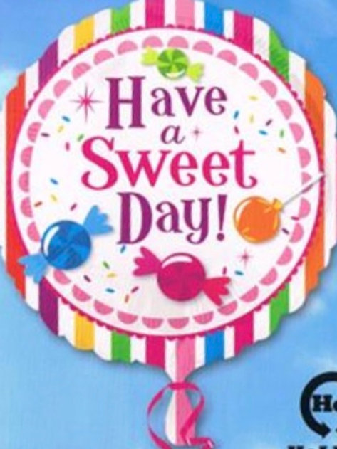 """18"""" Have a Sweet Day 180"""