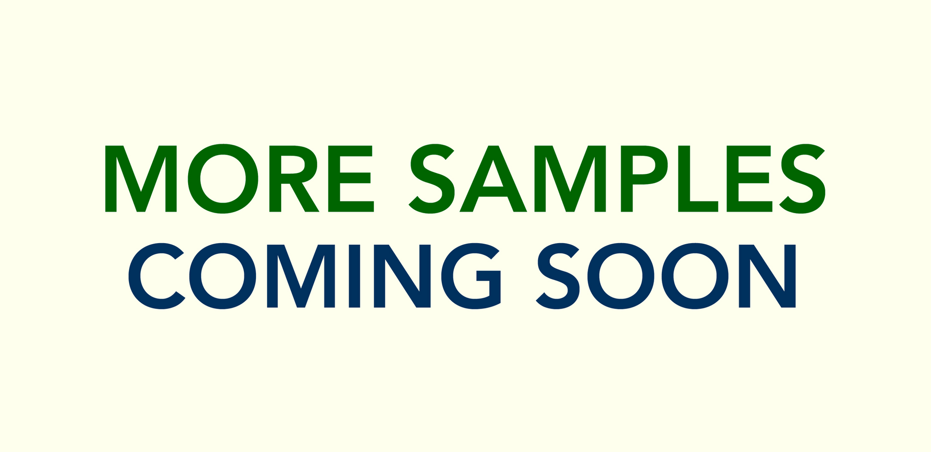 MoreSamplesComingSoon-RedBue.png