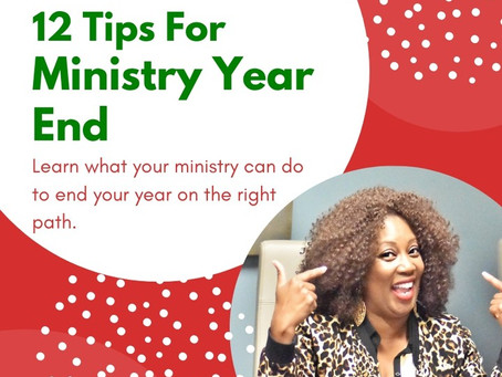 12 Tips For Ending Ministry Year