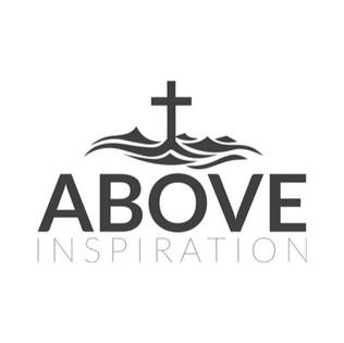 ABOVE INSPIRATION