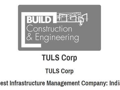 Construction & Engineering Awards 2016: TULS Corp retains Best Infrastructure Management Co, India.