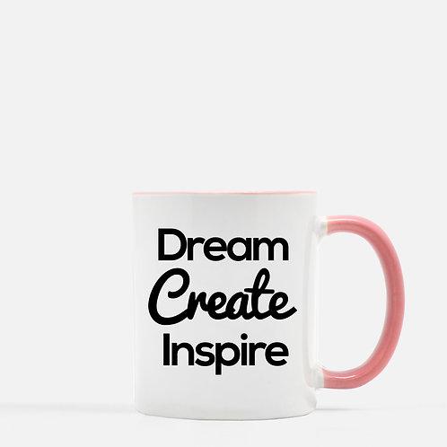 Dream Create Inspire 11oz Mug