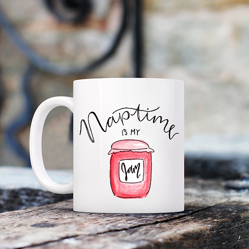Naptime is My Jam Mug