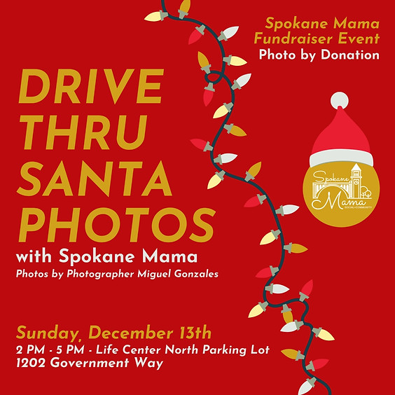 Drive Thru Santa Photos with Spokane Mama