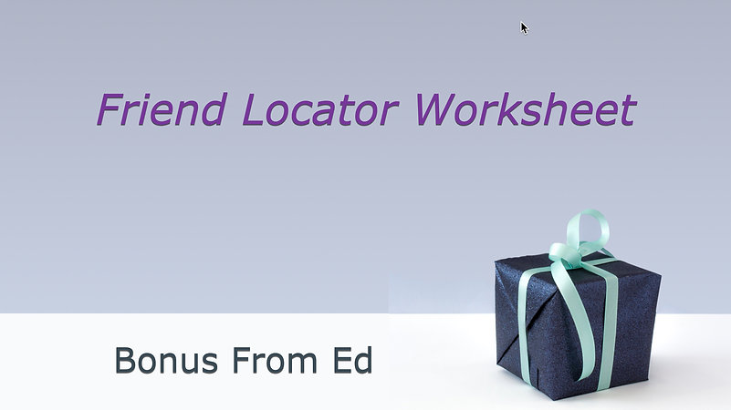 Bonus Friend Locator Worksheet 2021-05-2