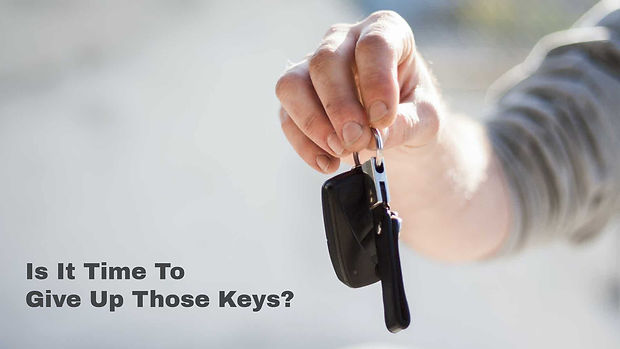 Is It Time To Give Up Those Keys?