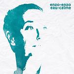 EnzoEnzo-EauCalme-RGB-PochetteOKjpg.jpg